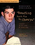 Smith, Michael W.: Reading Don't Fix No Chevys: Literacy in the Lives of Young Men