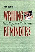Writing Reminders: Tools, Tips, and…