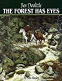 MacLay, Elise: The Forest Has Eyes