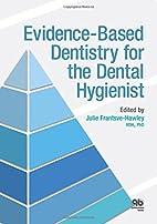 Evidence-Based Dentistry for the Dental…