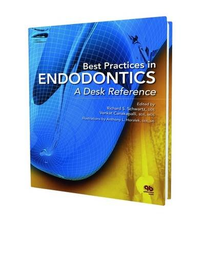best-practices-in-endodontics-a-desk-reference