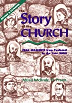 The Story of the Church: Peak Moments from…