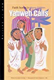 Erspamer, Steve: Yahweh Calls: Faith Stories for Young Children