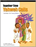 [???]: Together Time: Yahweh Calls, Activities With Young Children