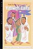 Wlodarski, Mary Cummins: Yahweh Calls: Faith Stories for Ages 11 to 14