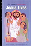 Dunlap, Judith: Jesus Lives: Faith Stories for Young Children