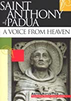 Saint Anthony of Padua: A Voice from Heaven…