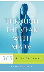 Through the year with Mary : 365 meditations…