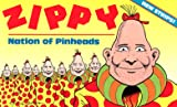 BIll Griffith: Zippy: Nation of Pinheads