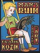 Man's Ruin: The Posters & Art of Frank Kozik…