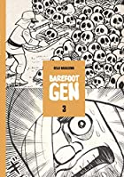 Barefoot Gen, Vol. 3: Life After the Bomb by…