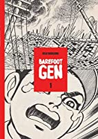 Barefoot Gen, Vol. 1: A Cartoon Story of…