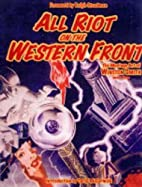 All Riot On The Western Front by Winston…