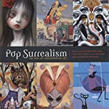 Anderson, Kirsten: Pop Surrealism: The Rise Of Underground Art