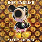 Status Factory: The Art of Ron English by…