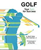 Golf : Your Turn for Success by A. Garth…
