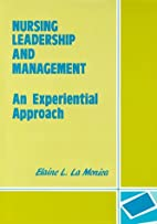 Nursing Leadership and Management by Elaine…