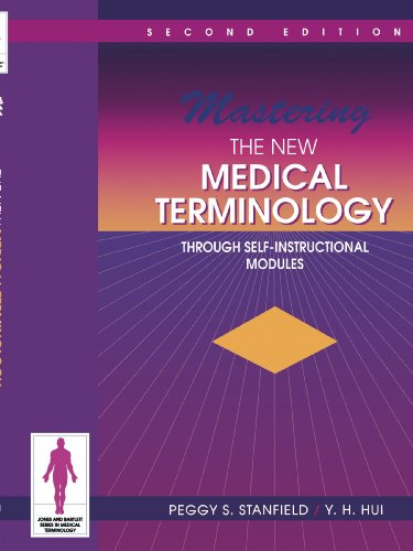 mastering-the-new-medical-terminology-through-self-instructional-modules-jones-and-bartlett-series-in-medical-terminology