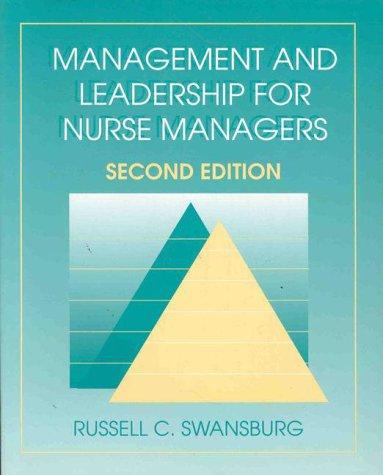 management-and-leadership-for-nurse-managers-jones-bartlett-series-in-nursing