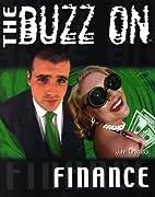 The Buzz On Finance by John Craddock