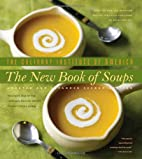 The New Book of Soups by The Culinary…