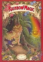 Rainbow Magic by Shirley Barber