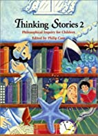 Thinking Stories: Bk. 2: Philosophical…