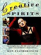 Creative Spirits : An insight into the life…