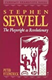 Fitzpatrick, Peter: Stephen Sewell: The Playwright as Revolutionary (Currency Dramatists Series)