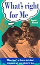 What's right for me by Joanna Hempel