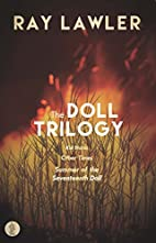 The Doll Trilogy (Play Collections) by Ray…