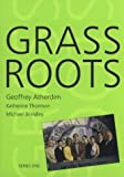 Atherden, Geoffrey: Grass Roots
