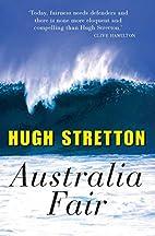 Australia Fair by Hugh Stretton