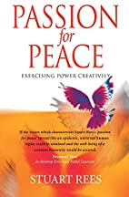 Passion for Peace: Exercising Power…
