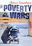 Saunders, Peter: The Poverty Wars: Reconnecting Research with Reality