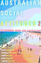 Australian Social Attitudes 2: Citizenship,…