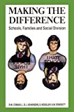 Connell, R. W.: Making the Difference: Schools, Families, and Social Division