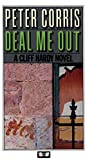 Corris, Peter: Deal Me Out