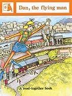 Dan, The Flying Man by Joy Cowley