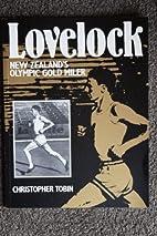 Lovelock, New Zealand's Olympic gold miler…