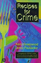 Recipes for Crime by Kerry Greenwood