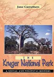 Carruthers, Jane: The Kruger National Park: A Social and Political History