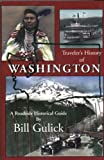 Gulick, Bill: A Traveler's History of Washington