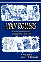 Holy Rollers: Murder and Madness in Oregon's…