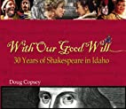 With Our Good Will by Doug Copsey