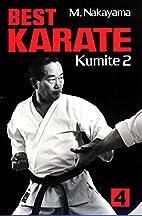 Best Karate: Kumite 2, Vol. 4 by Masatoshi…