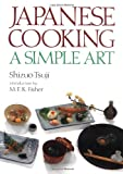 Tsuji, Shizuo: Japanese Cooking: A Simple Art