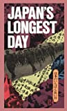 Pacific War Research Society Editors: Japan's Longest Day