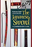 Sato, Kanzan: The Japanese Sword: A Comprehensive Guide