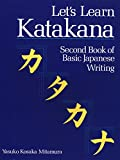 Yasuko Kosaka Mitamura: Let's Learn Katakana: Second Book of Basic Japanese Writing